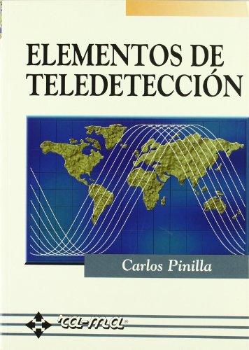 Elementos de Teledetección. por C. Pinilla