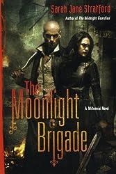 The Moonlight Brigade: A Millennial Novel