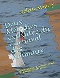 Telecharger Livres Deux Melodies extraites du Carnaval des Animaux d apres l oeuvre instrumentale de Camille Saint Saens (PDF,EPUB,MOBI) gratuits en Francaise