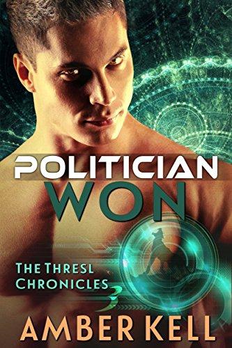 Politician Won (The Thresl Chronicles Book 3) (English Edition)