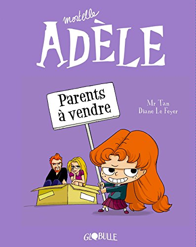 Mortelle Adèle, Tome 08: Parents à vendre por M. TAN