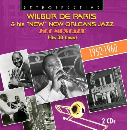 Wilbur De Paris: Hot Mustard (Audio CD)