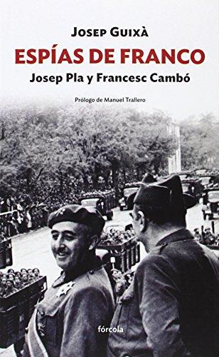 Espías De Franco (Siglo XX) por Josep Guixà (1968-)