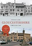Gloucestershire Through Time