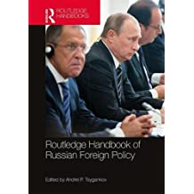 Routledge Handbook of Russian Foreign Policy