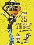 25 experimentos loquísimos para aprender en casa (La ciencia de El Hormiguero 3.0) (No ficción ilustrados)