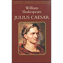 Julius Caesar [Dover thrift edition] (English Edition)