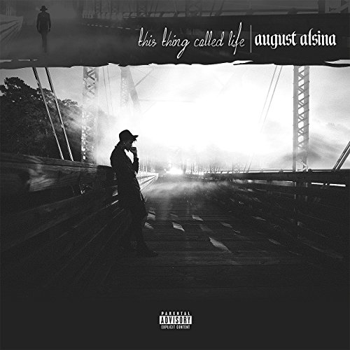 This Thing Called Life [Explicit]