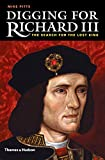 Digging for Richard III : How archaeology found the king. Edition en anglais