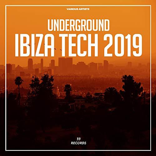 Underground Ibiza Tech 2019