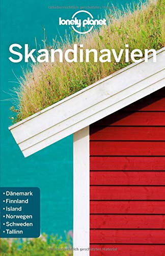 Lonely Planet Reiseführer Skandinavien (Lonely Planet Reiseführer Deutsch)