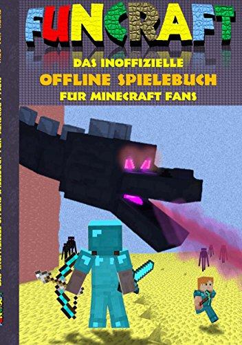 Funcraft Das Inoffizielle Offline Spielebuch Für Minecraft Fans - Minecraft pixel spiele