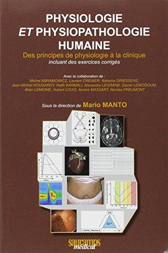 Physiologie et physiopathologie humaine : Des principes de physiologie à la clinique incluant des exercices corrigés