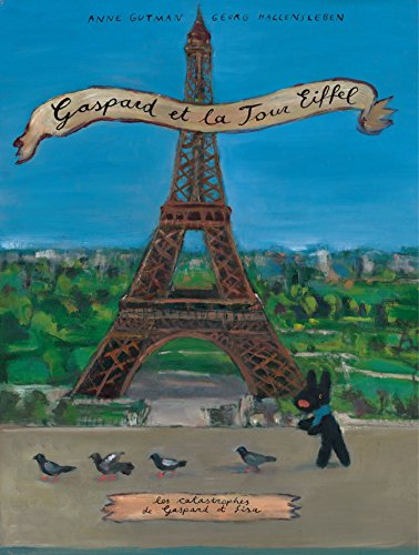 Gaspard et la tour Eiffel par Georg Hallensleben, Anne Gutman