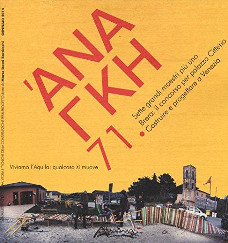 'Ananke. Quadrimestrale di cultura, storia e tecniche della conservazione per il progetto (2014)