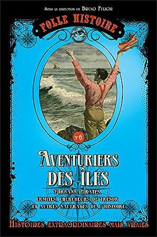Folle Histoire - Aventuriers des îles (06)