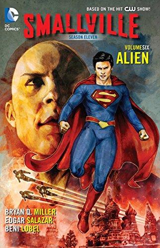 Smallville Season 11 Vol. 6: Alien - Smallville 1 Vol