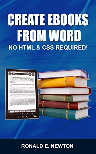 Create eBooks from Word: No HTML & CSS Required (English Edition ...