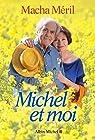 Michel et moi par Méril