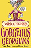Horrible Histories: The Gorgeous Georgians