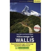 Höhenwege im Wallis: Panoramawanderungen, Hüttenwege und leichte 4000er-Touren