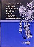 Abschied vom Wahren - Schönen - Guten: Wilhelm Busch und die Anfänge der ästhetischen Moderne (Jenaer Germanistische Forschungen / Neue Folge) - Gottfried Willems
