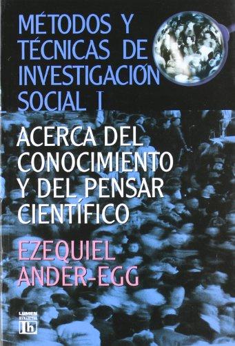 METODOS Y TECNICAS INVESTIGACION SOCIAL V. 1 por Ezequiel Ander-Egg