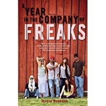 A Year in the Company of Freaks by Teresa Neumann (2015-12-11)