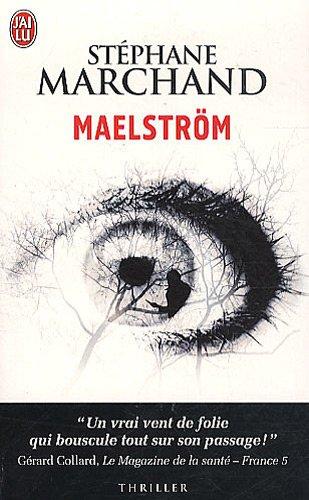 Maelstrom par Stephane Marchand