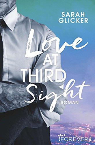 Love at Third Sight (Las-Vegas-Reihe 2) von [Glicker, Sarah]