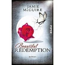 Beautiful Redemption: Roman (Maddox-Brüder, Band 2)