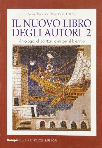 Nuovo libro degli autori. Antologia latina per il biennio: 2