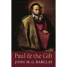 Paul and the Gift by John M. G. Barclay (2015-09-03)