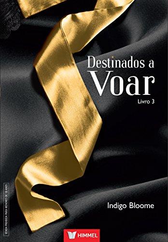 Destinados A Voar - Livro 3 (Em Portuguese do Brasil)