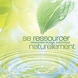 Se Ressourcer Naturellement