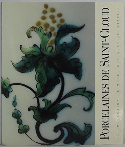 Porcelaines de Saint-Cloud par Musée des arts décoratifs (France), Christine Lahaussois (Broché)