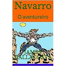 Navarro: O aventureiro (Portuguese Edition)