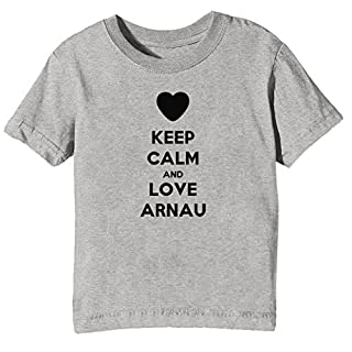 Keep Calm and Love Arnau Kids Unisex Boys Girls T-Shirt Grey Tee Crew Neck Short Sleeves X-Large Size XL