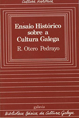 Ensaio histórico sobre a cultura galega (Biblioteca Book 6) (Galician Edition) por Ramón Otero Pedrayo