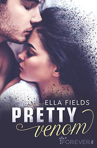 Pretty Venom: Roman (Gray Springs University 3) von [Fields, Ella]
