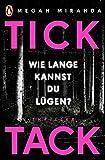 Image of TICK TACK - Wie lange kannst Du lügen?: Thriller