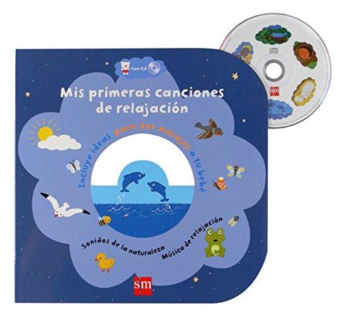 Mis primeras canciones de relajación + CD (Libros de cartón)