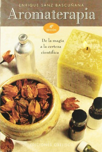 Aromaterapia by Enrique Sanz Bascunana (2004-02-01)