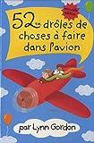 Telecharger Livres 52 droles de choses a faire dans l avion (PDF,EPUB,MOBI) gratuits en Francaise