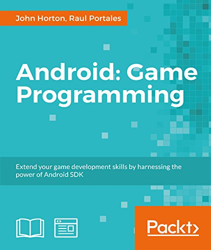 Android Game Programming: A Developer's Guide (English Edition)