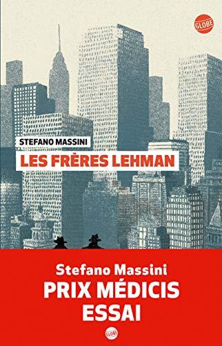 Les frères Lehman (GLOBE) par Stefano Massini