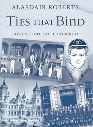 Ties That Bind: Boys' Schools of Edinburgh