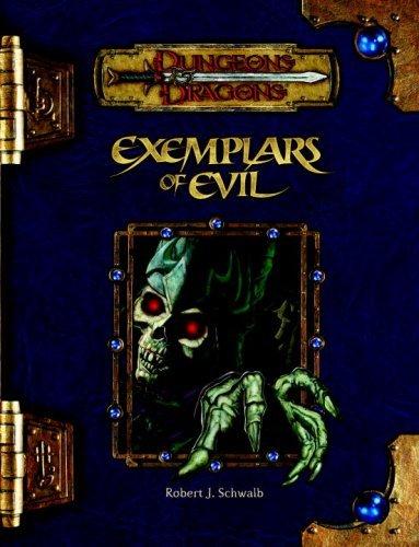 Exemplars of Evil (D&D) (Dungeons & Dragons) by Robert J. Schwalb (2007-09-18) par Robert J. Schwalb