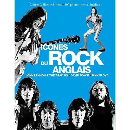 Coffret Icônes du rock anglais en 3 volumes : John Lennon & the Beatles ; David Bowie l'étoile pop ; Pink Floyd la renaissance