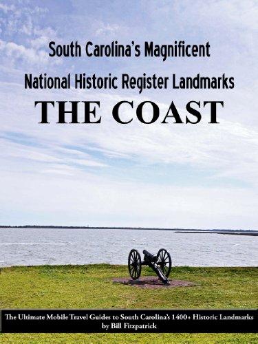 South Carolina's Magnificent National Historic Register Landmarks: The Coast (English Edition)